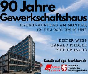 Einladung 90 Jahre Frankfurter Gewerkschaftshaus
